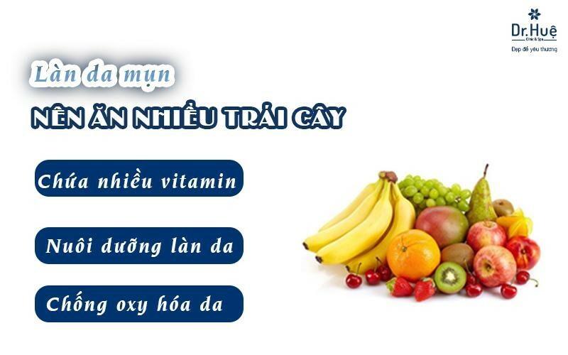 Bị mụn nên ăn nhiều trái cây