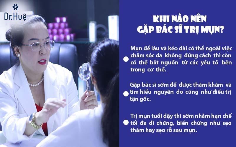 Khi nào nên gặp bác sĩ trị mụn?