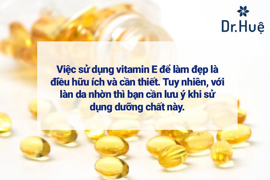 Da nhờn có nên uống vitamin E không?
