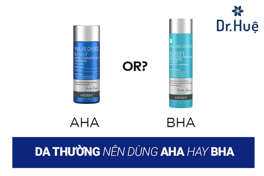 Da thường nên dùng AHA hay BHA?