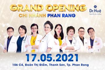 Dr. Huệ tưng bừng khai trương chi nhánh 6 tại Phan Rang Ninh Thuận