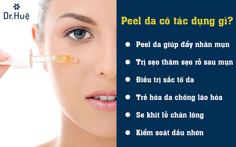 Peel da có tác dụng gì?