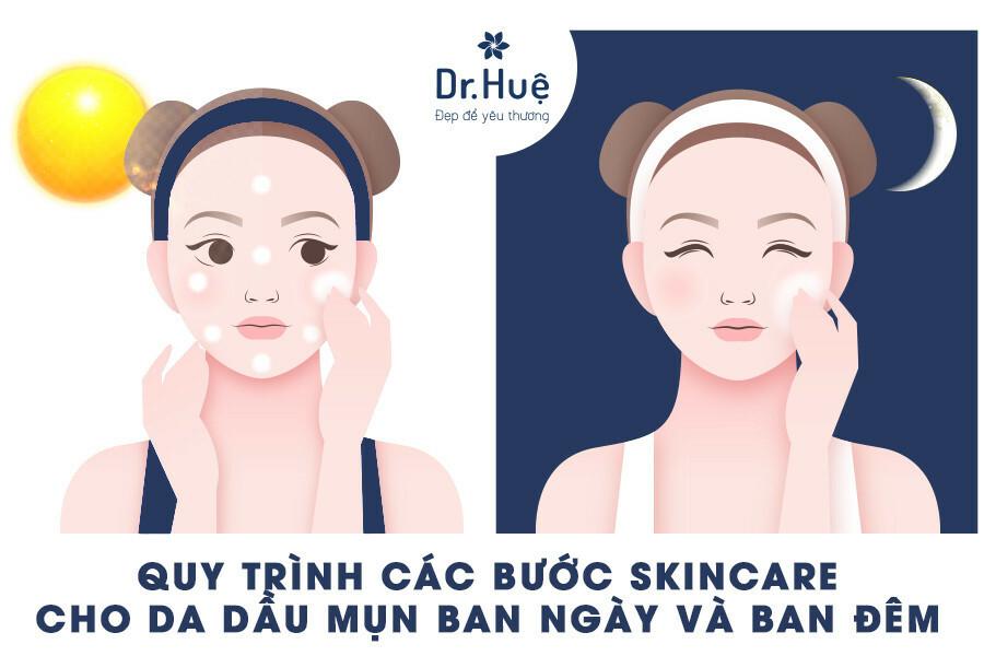 Quy trình các bước skincare cho da dầu mụn ban ngày và ban đêm