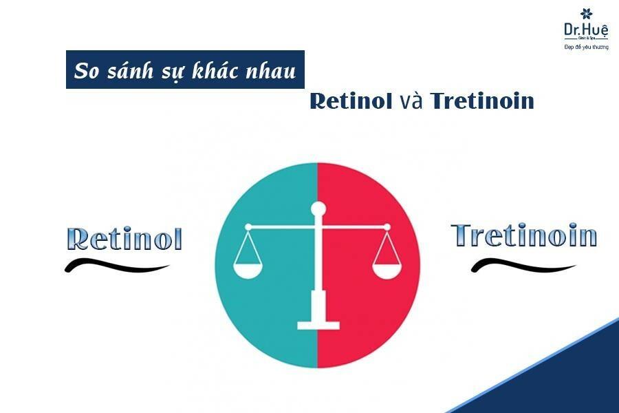 Cùng điểm qua sự khác nhau giữa retinoil và tretinoin