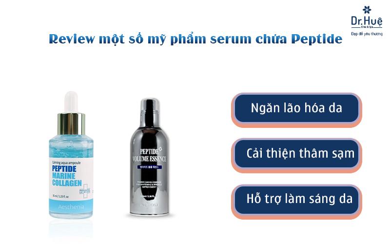 Review một số mỹ phẩm serum chứa Peptide tốt nhất hiện nay