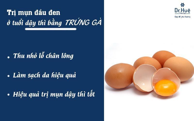 Lòng trắng trứng gà giúp trị mụn tuổi dậy thì hiệu quả
