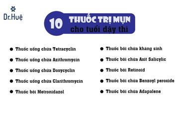TOP 10+ Thuốc - Kem - Sữa rửa mặt trị mụn cho tuổi dậy thì