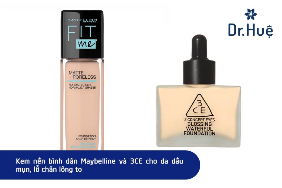 Tham khảo kem nền Maybelline và 3CE cho da dầu mụn
