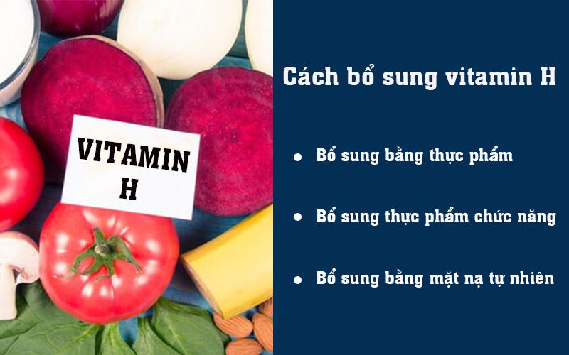 Cách bổ sung vitamin H